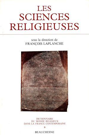 Téléchargez le livre :  Les sciences religieuses de 1800 à 1914