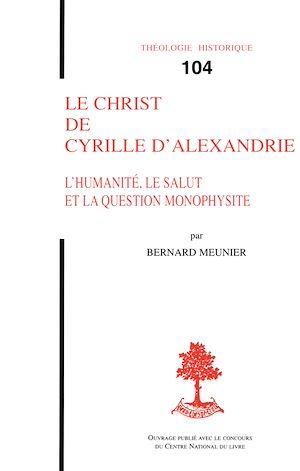 Téléchargez le livre :  Le Christ de Cyrille d'Alexandrie - L'humanité, le salut et la question monophysite