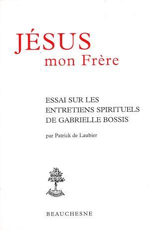 Téléchargez le livre :  Jésus mon frère