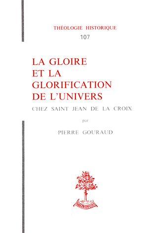 Téléchargez le livre :  La gloire et la glorification de l'univers chez Saint Jean de la Croix