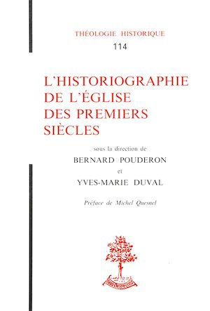 Téléchargez le livre :  L'historiographie de l'Église des premiers siècles