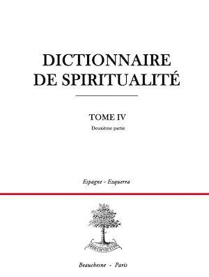 Téléchargez le livre :  Dictionnaire de spiritualité - Tome 4 - Deuxième partie : E