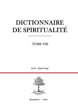 Téléchargez le livre :  Dictionnaire de spiritualité - Tome 8 : J-K
