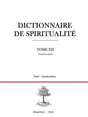 Téléchargez le livre :  Dictionnaire de spiritualité - Tome 12 - Deuxième partie :  P-Q