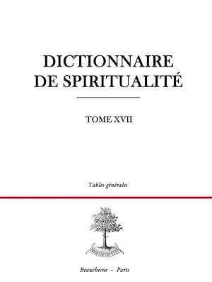 Téléchargez le livre :  Dictionnaire De Spiritualité - Tome 17 : Tables Generales