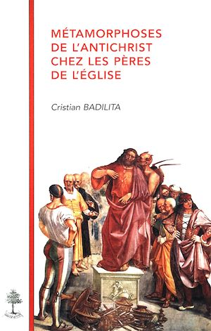 Téléchargez le livre :  Métamorphoses de l'antichrist chez les pères de l'Église
