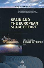 Télécharger le livre :  Spain and the European Space Effort