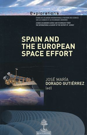 Téléchargez le livre :  Spain and the European Space Effort