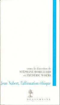 Télécharger le livre : Jean Nabert, l'affirmation éthique
