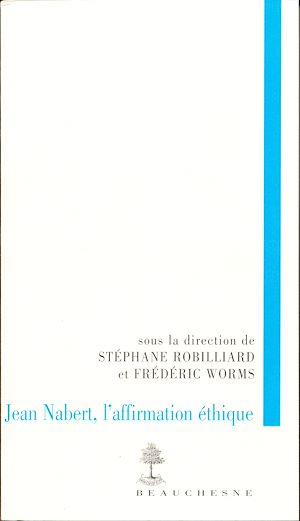 Téléchargez le livre :  Jean Nabert, l'affirmation éthique