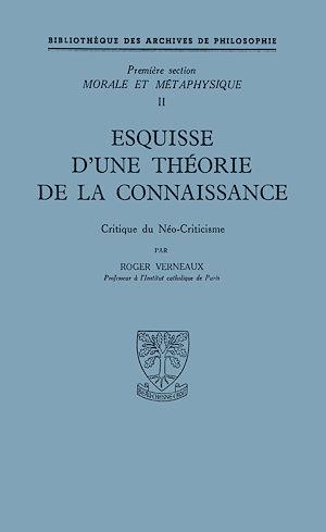Téléchargez le livre :  Esquisse d'une théorie de la connaissance