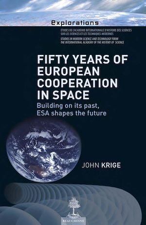 Téléchargez le livre :  Fifty years of European cooperation in space