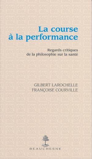Téléchargez le livre :  La course à la performance