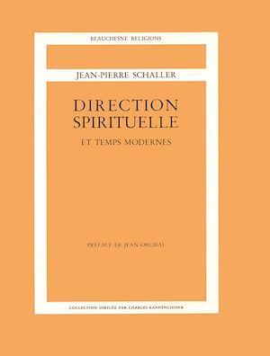 Téléchargez le livre :  Direction spirituelle et temps modernes