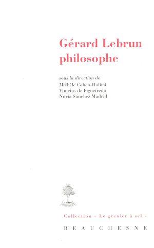 Téléchargez le livre :  Gérard Lebrun philosophe