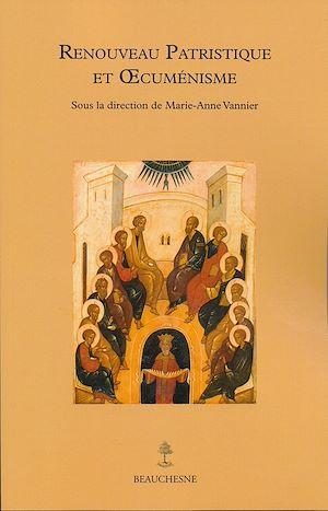 Téléchargez le livre :  Renouveau patristique et œcuménique
