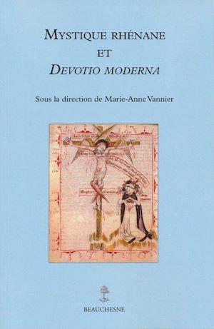 Téléchargez le livre :  Mystique rhénane et Devotio Moderna
