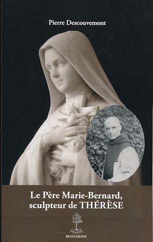 Téléchargez le livre :  Le Père Marie-Bernard, sculpteur de Thérèse