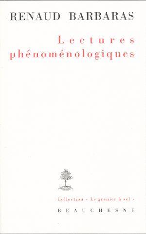 Téléchargez le livre :  Lectures phénoménologiques