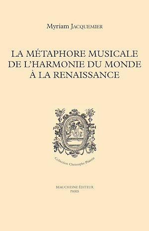 Téléchargez le livre :  La métaphore musicale de l'harmonie du monde à la Renaissance