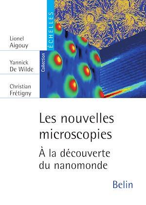 Téléchargez le livre :  Les nouvelles microscopies