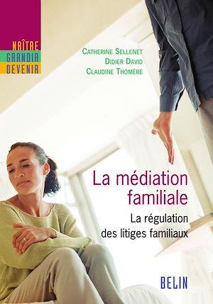 Téléchargez le livre :  La médiation familiale. La régulation des litiges familiaux
