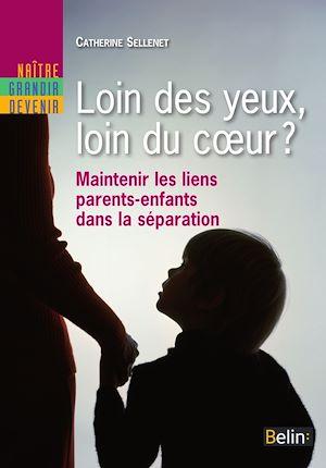 Téléchargez le livre :  Loin des yeux, loin du cœur ? Maintenir les liens parents-enfants dans la séparation