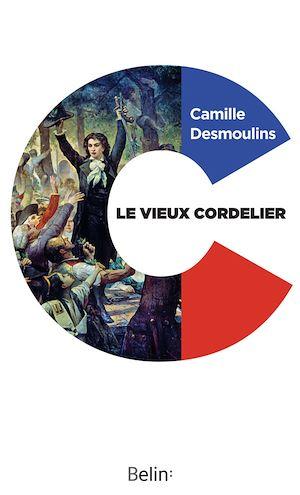 Téléchargez le livre :  Le Vieux Cordelier