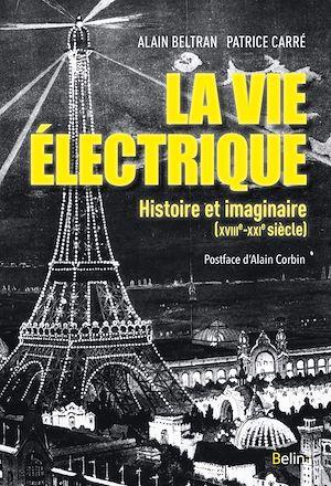 Téléchargez le livre :  La vie électrique