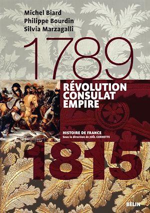 Téléchargez le livre :  Révolution, Consulats, Empire (1789-1815)