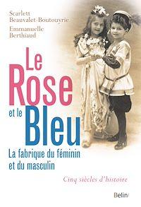 Téléchargez le livre numérique:  Le rose et le bleu