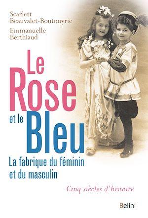 Téléchargez le livre :  Le rose et le bleu