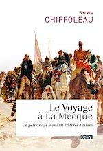 Télécharger cet ebook : Le voyage à la mecque