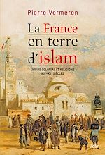 Télécharger cet ebook : La France en terre d'Islam