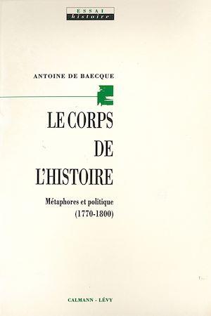 Téléchargez le livre :  Le Corps de l'histoire