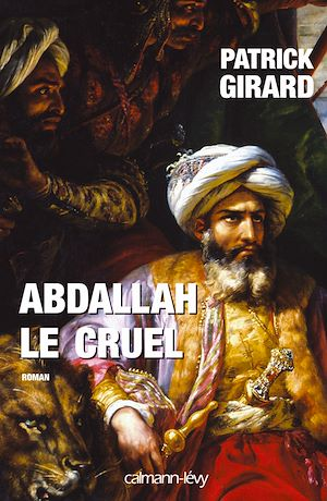 Téléchargez le livre :  Abdallah le cruel