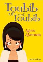 Télécharger le livre :  Toubib or not toubib