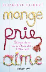 Télécharger le livre :  Mange Prie Aime