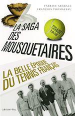Télécharger le livre :  La Saga des mousquetaires