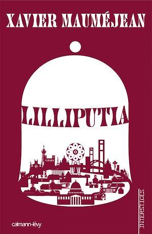 Téléchargez le livre :  Lilliputia