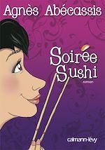Télécharger le livre :  Soirée Sushi