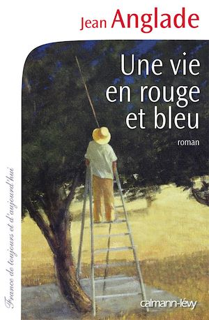 Téléchargez le livre :  Une vie en rouge et bleu