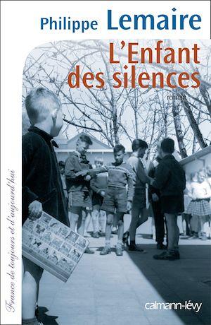 Téléchargez le livre :  L'enfant des silences