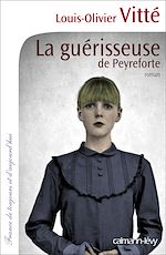 Télécharger le livre :  La Guérisseuse de Peyreforte