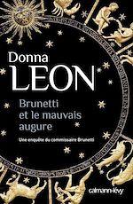 Télécharger le livre :  Brunetti et le mauvais augure