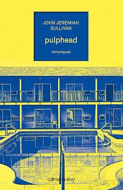 Téléchargez le livre numérique:  Pulphead