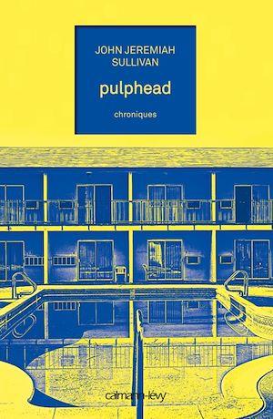 Téléchargez le livre :  Pulphead