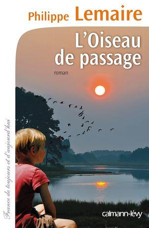 Téléchargez le livre :  L'Oiseau de passage