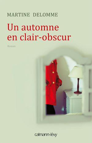 Téléchargez le livre :  Un automne en clair-obscur