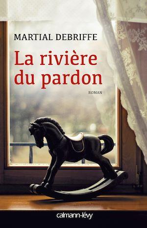 Téléchargez le livre :  La Rivière du pardon